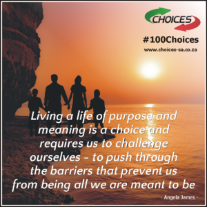 choice and purpose